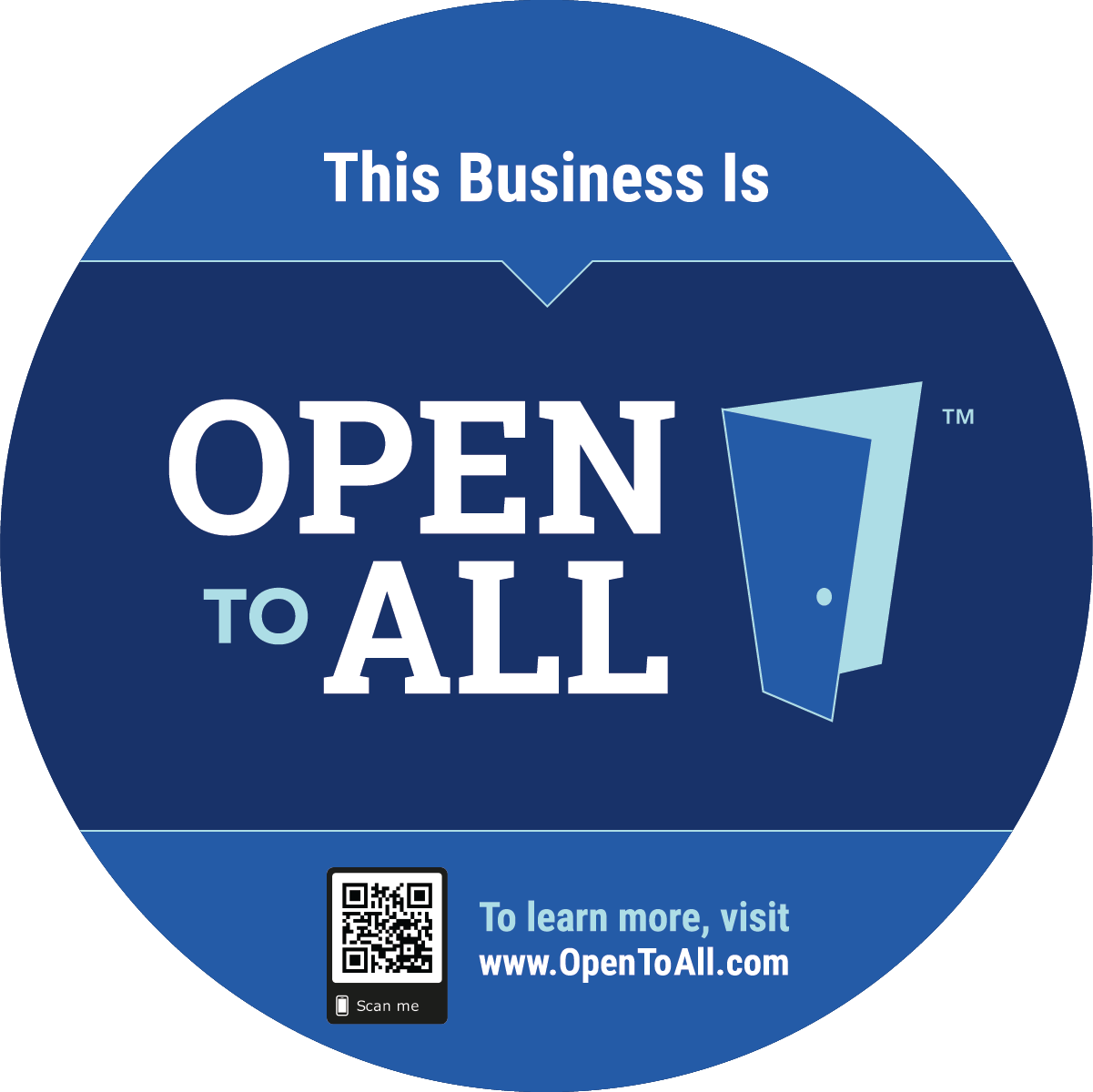 Window cling: This business is Open to All